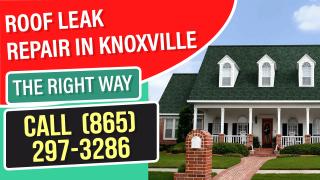 Knoxville TN Roof Leak Repair